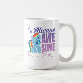 Rainbow Dash | Always Awesome Coffee Mug