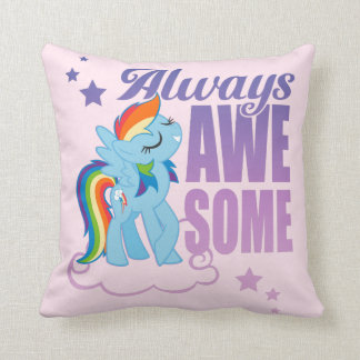 Rainbow Dash | Always Awesome Throw Pillow