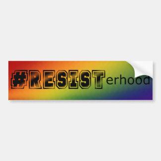 Rainbow Equality LGBT Resisterhood Bumper Sticker
