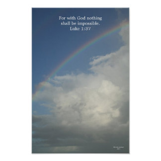 Rainbow, for with God nothing is impossible Poster