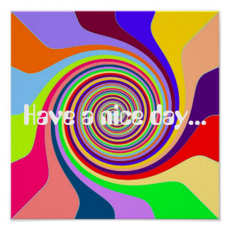 Rainbow Have a nice Day Groovy psychedelic pop Poster