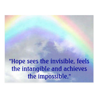 "rainbow, ""Hope sees the invisible, feels the in... Postcard"