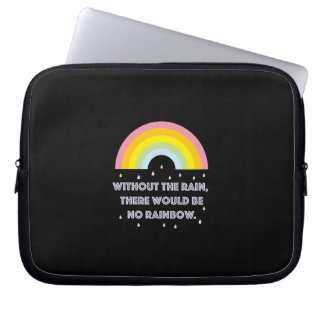 Rainbow Inspirational and Motivational Quote Laptop Sleeve