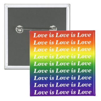 Rainbow Love is Love is Love 2 Inch Square Button