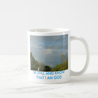Rainbow Over Church Steeple, BE STILL AND KNOW ... Coffee Mug