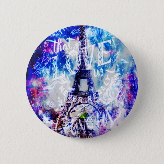 Rainbow Parisian Dreams of the Ones that Love Us 2 Inch Round Button