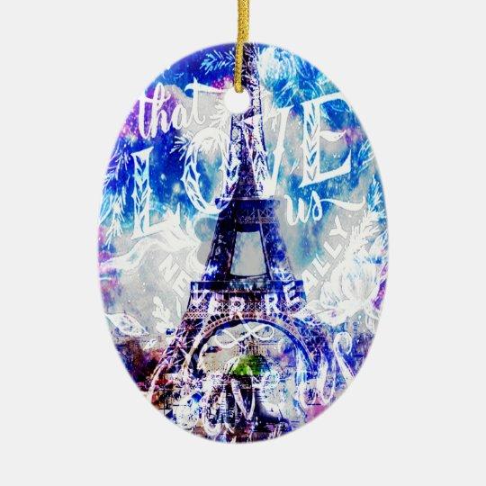 Rainbow Parisian Dreams of the Ones that Love Us Ceramic Ornament