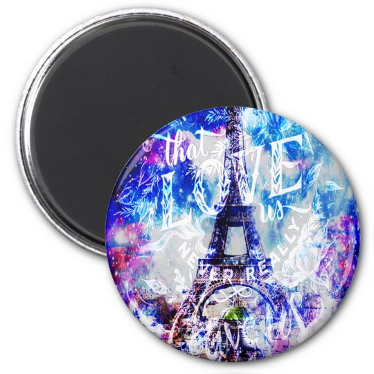 Rainbow Parisian Dreams of the Ones that Love Us Magnet