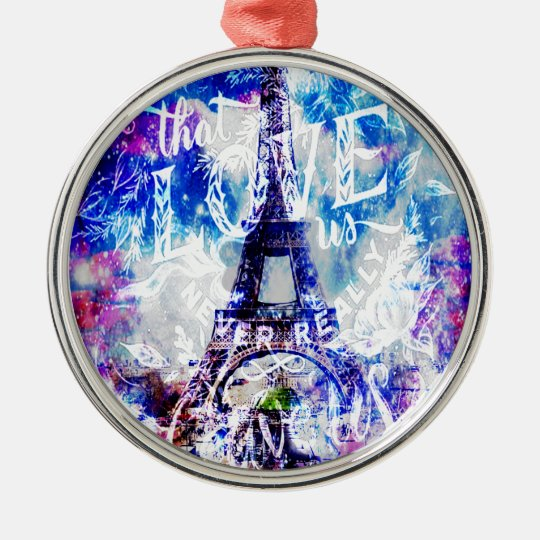 Rainbow Parisian Dreams of the Ones that Love Us Metal Ornament