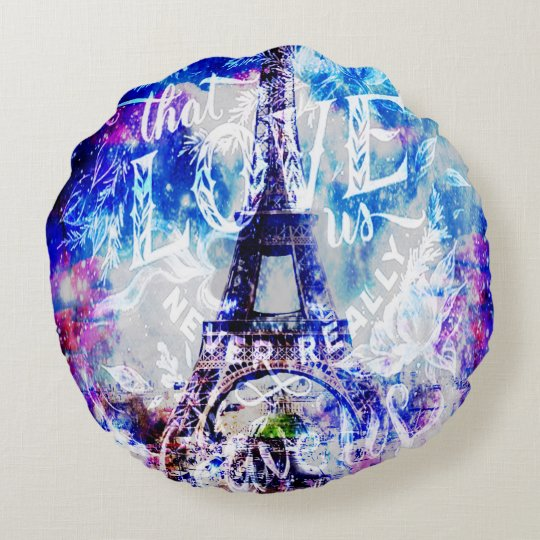 Rainbow Parisian Dreams of the Ones that Love Us Round Pillow
