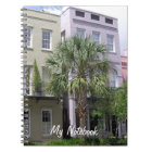 Rainbow Row Houses, Charleston Notebook