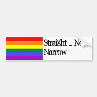 rainbow, Straight ... Not Narrow Bumper Sticker
