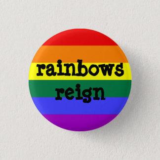 rainbows reign 1 inch round button
