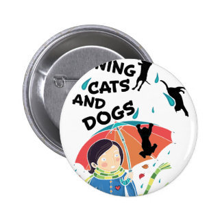 Raining Cats And Dogs 2 Inch Round Button