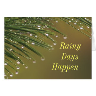 Rainy Days Encouragement card- or any occasion Card