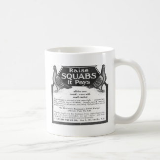 Raise Squabs - It pays all the year round Mug