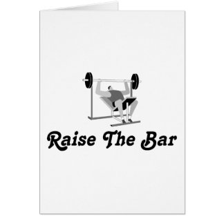Raise The Bar Card