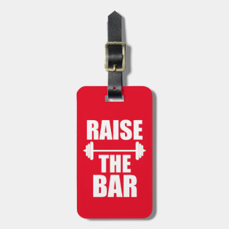 Raise the bar funny luggage tag gym