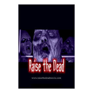 Raise the Dead Poster - Limited Edition