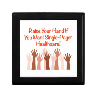 Raise Your Hand for Single-Payer Healthcare Jewelry Boxes