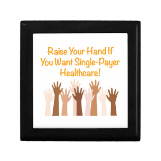 Raise Your Hand for Single-Payer Healthcare Trinket Box