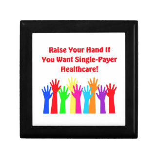 Raise Your Hand for Single-Payer Healthcare Trinket Boxes