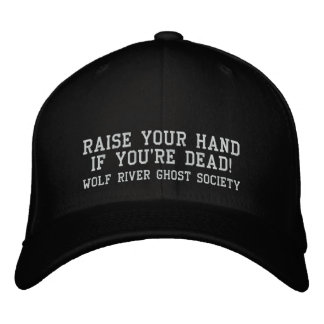 Raise your hand if you're dead! Ghost Hunter hat
