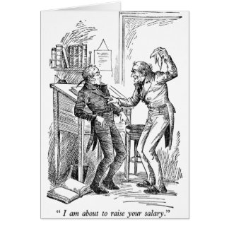 Raise Your Salary (with text) Greeting Card