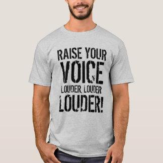 Raise your voice shirt