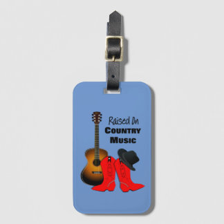 Raised on Country Music Cool Cowgirl Themed Luggage Tag