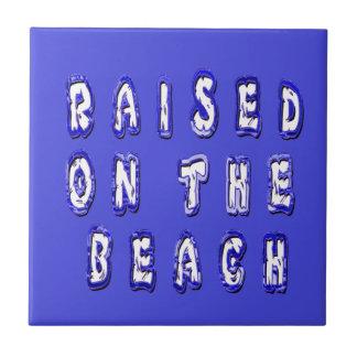 Raised On The Beach Tile