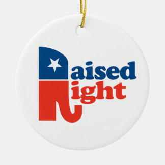Raised Right Ceramic Ornament