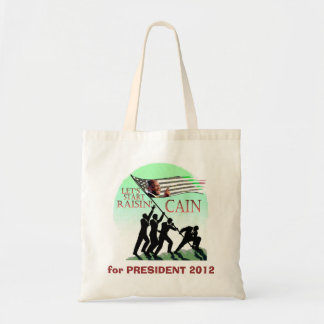 Raisin' Cain for President Tote Bag