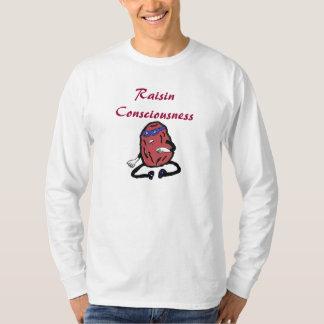 Raisin Consciousness T-Shirt