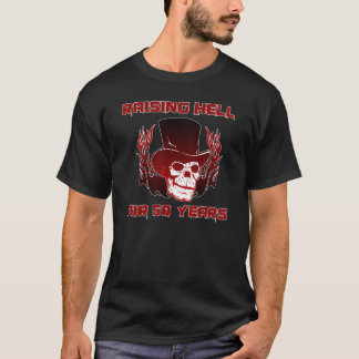 Raising Hell For 50 Years T-Shirt