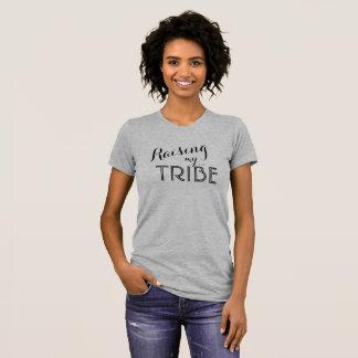 Raising My Tribe Shirt - Mom Shirt