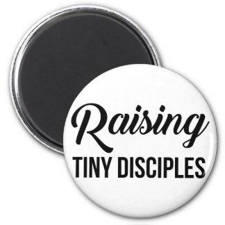 Raising Tiny Disciples Magnet