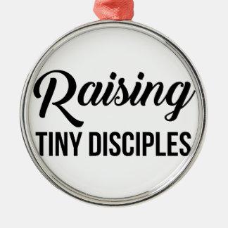 Raising Tiny Disciples Metal Ornament