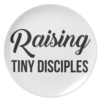 Raising Tiny Disciples Plate