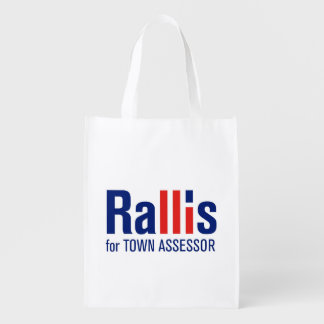 """""""Rallis for Assessor"""" Reusable Grocery Bag"""