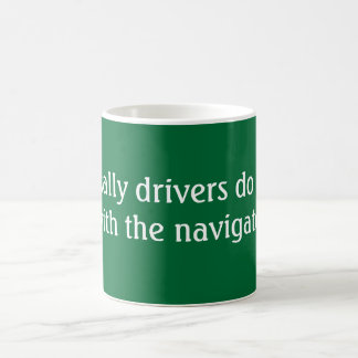 Rally drivers do it coffee mug