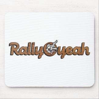 Rally-O-yeah 2 Mouse Pad