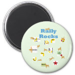 Rally Rocks 2 Inch Round Magnet