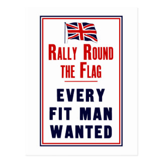 Rally Round The Flag ~ Every Fit Man Wanted Postcard