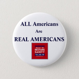 Rally Square, ALL Americans Are REAL AMERICANS 2 Inch Round Button