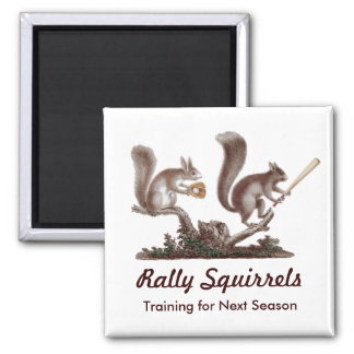 Rally Squirrels Training for Next Season Funny Magnet