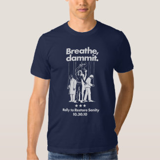 Rally to Restore Sanity tee t-shirt shirt