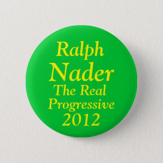 Ralph Nader for President 2012 2 Inch Round Button