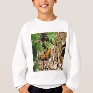 "Ralph W Emerson ""Pace Of Nature"" Wisdom Quote Gift Sweatshirt"