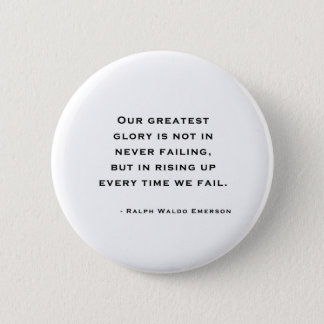 Ralph Waldo Emerson - Motivation Quote 2 Inch Round Button